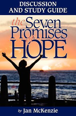 The Seven Promises of Hope Discussion & Study Guide